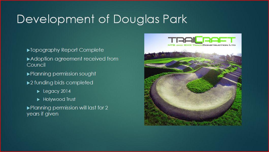 Development of Douglas Park
